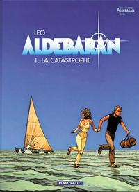Cover Thumbnail for Aldébaran (Dargaud, 1994 series) #1 - La catastrophe
