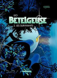 Cover Thumbnail for Bételgeuse (Dargaud, 2000 series) #2 - Les survivants