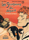Cover for Les scorpions du Désert (Casterman, 1977 series) #[6] - Le chemin de fièvre
