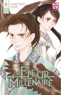Cover Thumbnail for La fleur Millénaire (Kazé, 2013 series) #9