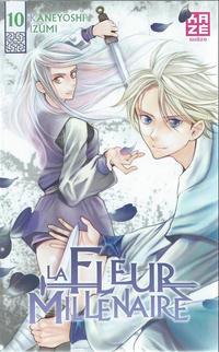 Cover Thumbnail for La fleur Millénaire (Kazé, 2013 series) #10
