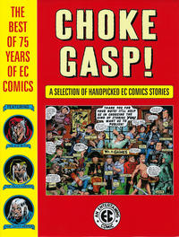 Cover Thumbnail for Choke Gasp! The Best of 75 Years of EC Comics (Dark Horse, 2019 series)