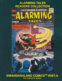 Cover Thumbnail for Gwandanaland Comics (Gwandanaland Comics, 2016 series) #397-A - Alarming Tales Readers Collection