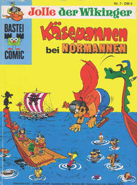 Cover Thumbnail for Bastei-Comic (Bastei Verlag, 1972 series) #7 - Jolle der Wikinger - Käsepannen bei Normannen