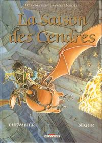 Cover Thumbnail for Légendes des contrées oubliées (Delcourt, 1987 series) #1 - La saison des cendres