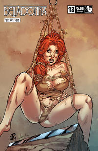 Cover Thumbnail for Belladonna: Fire and Fury (Avatar Press, 2017 series) #13 [Bondage Variant]