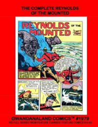 Cover Thumbnail for Gwandanaland Comics (Gwandanaland Comics, 2016 series) #1979 - The Complete Reynolds of the Mounted