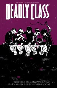 Cover Thumbnail for Deadly Class (Panini Deutschland, 2015 series) #2 - 1988 - Kinder des schwarzen Lochs