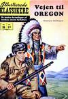 Cover for Illustrerede Klassikere (I.K. [Illustrerede klassikere], 1956 series) #36 - Vejen til Oregon