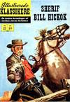 Cover for Illustrerede Klassikere (I.K. [Illustrerede klassikere], 1956 series) #27 - Sherif Bill Hickok