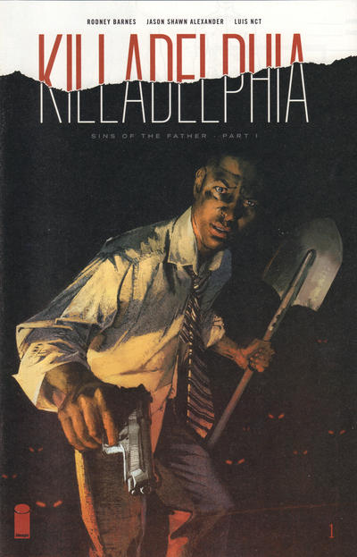 Cover for Killadelphia (Image, 2019 series) #1 [LCSD (Local Comic Shop Day) Variant with Jason Shawn Alexander Cover Art]