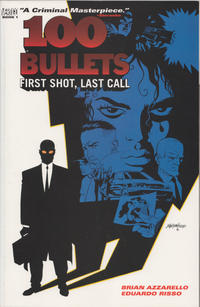 Cover Thumbnail for 100 Bullets (DC, 2000 series) #1 - First Shot, Last Call [Third Printing]