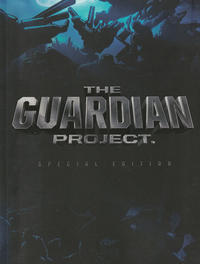 Cover Thumbnail for The Guardian Project (Guardian Media Entertainment, 2011 series)