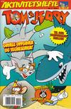 Cover for Tom & Jerry Aktivitetshefte (Bladkompaniet / Schibsted, 2001 series) #5/2007