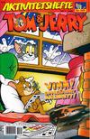 Cover for Tom & Jerry Aktivitetshefte (Bladkompaniet / Schibsted, 2001 series) #1/2008