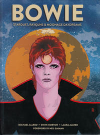 Cover Thumbnail for Bowie: Stardust, Rayguns, & Moonage Daydreams (Insight Editions, 2020 series)
