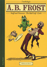 Cover Thumbnail for L'anthologie A.B. Frost (Editions de l'An 2, 2003 series)