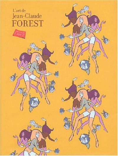 Cover for L'Art de Jean-Claude Forest (Editions de l'An 2, 2004 series)