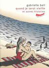 Cover for Quand je serai vieille et autres histoires (Editions de l'An 2, 2005 series)