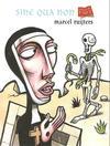 Cover for Sine qua non (Editions de l'An 2, 2003 series)