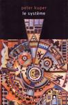 Cover for Le système (Editions de l'An 2, 2004 series)