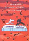 Cover for La vengeance du golem africain (Editions de l'An 2, 2005 series)