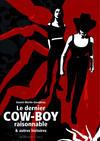 Cover for Le dernier Cow-boy raisonnable et autres histoires (Actes Sud, 2008 series)
