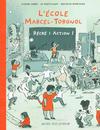 Cover for L'Ecole Marcel-Torgnol (Actes Sud, 2003 series) #2 - Récré : action!