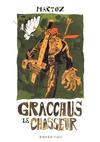 Cover for Gracchus le chasseur (Actes Sud, 2019 series)