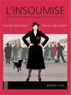 Cover for L'insoumise (Actes Sud, 2013 series)