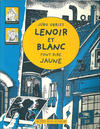 Cover for Lenoir et Blanc font rire jaune (Actes Sud, 2004 series)