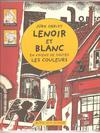 Cover for Lenoir et Blanc en voient de toutes les couleurs (Actes Sud, 2003 series)