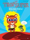 Cover for Les trop Super (Actes Sud, 2015 series) #2 - Jurassic Poule
