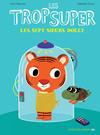 Cover for Les trop Super (Actes Sud, 2015 series) #6 - Les Sept sœurs Dolly
