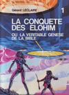 Cover for La conquête des Elohim (Dominique Leroy, 1983 series) #1