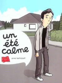 Cover Thumbnail for Un été calme (Editions de l'An 2, 2006 series)