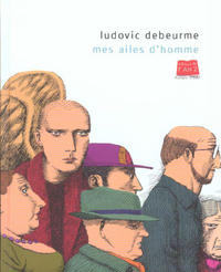 Cover Thumbnail for Mes ailes d'homme (Editions de l'An 2, 2003 series)