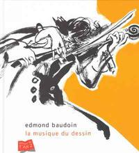 Cover Thumbnail for La musique du dessin (Editions de l'An 2, 2005 series)