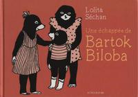 Cover Thumbnail for Une échappée de Bartok Biloba (Actes Sud, 2018 series)