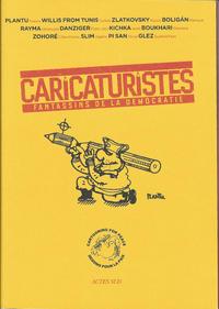 Cover Thumbnail for Caricaturistes - Fantassins de la démocratie (Actes Sud, 2014 series)