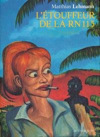 Cover Thumbnail for L'étouffeur de la RN 115 (Actes Sud, 2006 series)