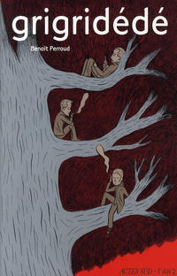Cover Thumbnail for Grigridédé (Actes Sud, 2008 series)