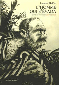Cover Thumbnail for L'Homme qui s'évada (Actes Sud, 2006 series)