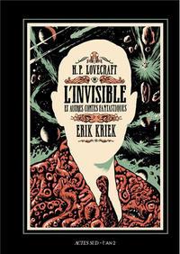 Cover Thumbnail for L'invisible et autres contes fantastiques (Actes Sud, 2012 series)