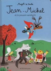 Cover Thumbnail for Jean-Michel et le poussin-sandwich (Actes Sud, 2019 series)