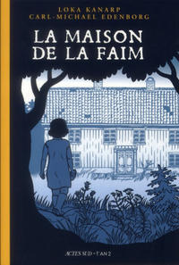 Cover Thumbnail for La Maison de la Faim (Actes Sud, 2011 series)