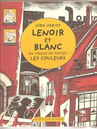 Cover Thumbnail for Lenoir et Blanc en voient de toutes les couleurs (Actes Sud, 2003 series)
