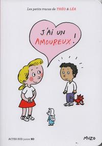Cover for Les petits tracas de Théo & Léa (Actes Sud, 2016 series) #10 - J'ai un amoureux!
