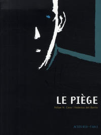 Cover Thumbnail for Le piège (Actes Sud, 2008 series)