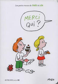 Cover Thumbnail for Les petits tracas de Théo & Léa (Actes Sud, 2016 series) #11 - Merci qui?